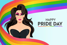 Happy Pride Day Flag With Glamorous Drag Queen