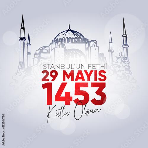 Obraz na plátne 29 Mays 1453 Istanbul'un Fethi Kutlu Olsun