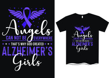 Angels Can't Be Everywhere That Why God Created Alzheimer's Girls