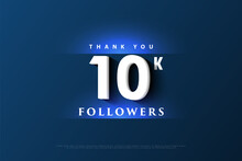Thank You 10k Followers With The Light Effect Above And Below The Numbers.