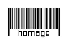 Digitalization Concept. Barcode Of Black Horizontal Lines With Inscription Homage