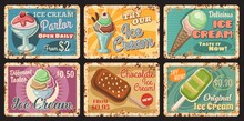 Ice-cream Parlour Rusty Metal Plate. Cafe Frozen Sweet Dessert Menu, Vector Gelato Ball With Strawberry And Waffle Cone, Chocolate Sundae With Nuts, Sorbet. Ice Cream Shop Retro Tin Sign Or Plate