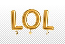 Vector Realistic Isolated Golden Balloon Text Of LOL On The Transparent Background.