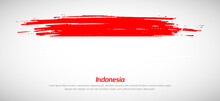 Artistic Grungy Watercolor Brush Flag Of Indonesia Country. Happy Independence Day Background