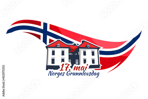 Translation: May 17, Norwegian Constitutional Day. Vector Illustration. Suitable for greeting card, poster and banner.  - fototapety na wymiar