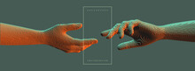 Hands Reaching Towards Each Other. Concept Of Human Relation, Togetherness Or  Partnership. Pixel Cube Art. 3D Vector Illustration. Can Be Used For Advertising, Marketing Or Presentation.