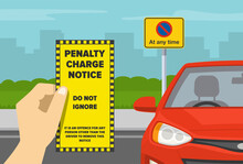 Hand Holding Violation Ticket.  Restricted Parking Area. No Parking At Any Time Road Sign. Flat Vector Illustration Template.