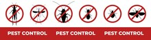 Pest Control Web Banner Design. Minimal Graphic Illustration With Red Circle Prohibition Signs Of Six Insect Pests: Grasshopper, Mosquito, Cockroach, Termite, Bedbug, Fly.