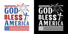 God Bless America SVG Cut File | Independence Day Svg | Memorial Day SVG | Patriotic Svg | 4th Of July Svg | America Svg | T-shirt Design