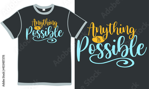 Fotografia anything is possible, all dreams are possible, inspiration phrase, positive quot