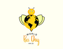 World Bee Day Concept Vector Illustration Of Cute Bumblebee Cartoon Character Holding Earth Planet. Eco Friendly Animal Bee Day Protection Holiday Event Background.