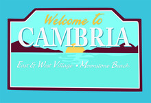 Welcome Sign At Cambria, California