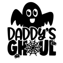 Daddy's Ghoul Background Inspirational Positive Quotes, Motivational, Typography, Lettering Design