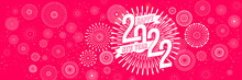 Vector Happy New Year 2022 For Greeting Card With Fireworks Background.