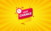 Last Chance Offer Banner. Yellow Background With Offer Message. Sale Timer Tag. Countdown Clock Promo Icon. Best Advertising Coupon Banner. Last Chance Badge Shape. Abstract Background. Vector
