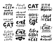 Cat Adoption Phrase Black And White Poster. Inspirational Quotes About Domestical Pets Adoption. Hand Written Phrases For Poster, Cat Adoption Lettering. Adopt A Cat.