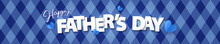 Fathers Day Greeting Banner, Header For Website, Card, Long Horizontal Poster Or Flyer Design With Origami Hearts And Text Happy Father's Day In Paper Cut Style On Blue Background With Argyle Pattern.
