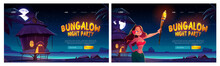 Bungalow Night Party Website With Woman And Resort Wooden House On Background Of Sea, Palm Trees And Dark Sky With Moon And Stars. Vector Landing Page Of Summer Beach Party On Ocean Shore