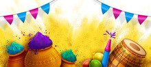 Happy Holi Festival Template With Colorful Powder Dhol Pichkari Elements