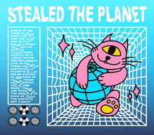 Abstraction Cat Stole The Earth. Rave Art Poster, Perspective And Text Design