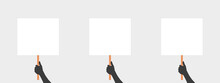 Hands With Placards. Placard Protest Or Advertising. Human Hands Hold A Blank. Vector Illustration