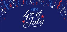 USA  Independence Day National Holiday. Happy 4th Of July Festive Greeting Card, Banner, Poster, Invitation With Ribbons And Stars. Holiday Typography Design. Fourth Of July Vector Illustration