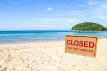 Beach Closed Sign On Beachside, Closed Due To Covid-19, Outdoor Day Light