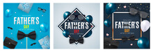 Happy Father`s Day Background Collection Set. Poster, Flyer, Greeting Card, Header For Website. Vector Illustration