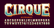 Cirque, A French Word Meaning Circus, Is An Ornate Alphabet With Gilded Edges And 3d Effects. This Alphabet Has A Vintage Victorian Or Steampunk Vibe.