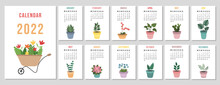 A4 Calendar For 2022. Potted Houseplants. Cover For 12 Monthly Pages. The Week Starts On Monday. Vector Illustration.