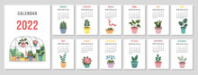 A4 Calendar For 2022. Potted Houseplants. Cover For 12 Monthly Pages. The Week Starts On Sunday. Vector Illustration.