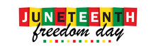 JUNETEENTH - Freedom Day Colorful Vector Typography Banner On White Background