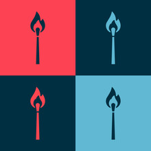 Pop Art Burning Match With Fire Icon Isolated On Color Background. Match With Fire. Matches Sign. Vector
