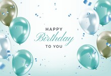 Happy Birthday To You Poster With Balloons White Background Illustrations