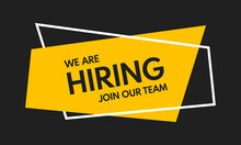 We Are Hiring, Join Our Team, Flat Vector Poster Or Banner Illustration On Black Background