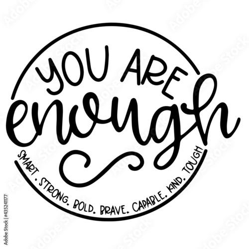 Canvas Print you are enough smart strong bold brave capable kind tough background inspiration