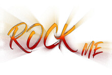 Rock Me Lettering Isolated On White Background