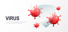 Virus Protection Concept. Security Shield For Virus Protection. Vector Shield On White Background.