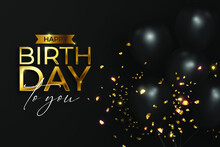 Realistic Happy Birthday In Black And Golden