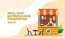Vector Illustration Of Man Selling Coffee In Roadside Cafe As Banner Or Poster, Micro-, Small And Medium-sized Enterprises Day.