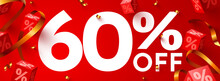 60 Percent Off. Discount Creative Composition. 3d Mega Sale Symbol With Decorative Objects. Sale Banner And Poster.