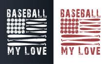 Vintage Baseball T-shirt Design, Emblems, Badges. Vector Illustration, Graphic Art, For T-shirt, Club, Or Championship.
