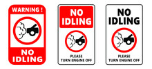 Traffic Pictogram. No Idling Warning Sign. Turn Engine Off Sign Symbol Icon. Idle Free Zone, Turn Off. NOx, CO2 Emissions. Carbon Dioxide. Climate Change And Global Warming