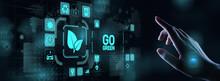 GO Green Eco Technology Ecology Earth Planet Saving Alternative Energy. Button On Virtual Screen.