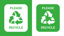 Please Recycle Sign. Ecological Safe Waste Disposal. Vector Illustration.