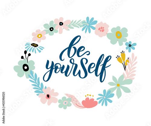 Obraz na płótnie Be yourself vector quote
