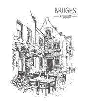 Travel Sketch Of Street Cafe In Bruges, Belgium. Urban Sketch In Black Color Isolated On White Background. Line Art. Freehand Drawing. Hand Drawn Travel Postcard. Europe Travel Cafe Art Tourism.