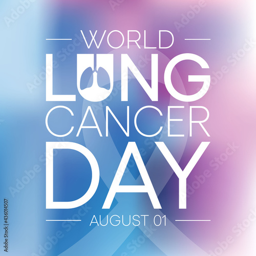 Vászonkép World Lung Cancer day is observed every year on August 1st, it is cancer that starts in the lungs
