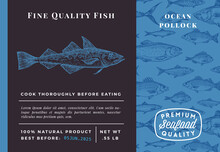 Premium Quality Ocean Pollock Abstract Vector Packaging Design Or Label. Modern Typography And Hand Drawn Sketch Fish Pattern Background Seafood Layout
