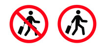 No Trolley Case Vector Bags Icon Travel Suitcase, Luggage For Vacation, Holiday Stop Halt Allowed Cases Area Do Not Enter Bag Zone No Ban Walking On Street Or Airport No Baggage Or Handbag To Roll